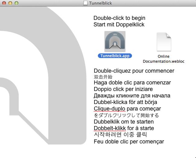 Dubbelklicka på Tunnelblick-ikonen.